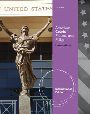 American Courts: Process and Policy 9780495898528