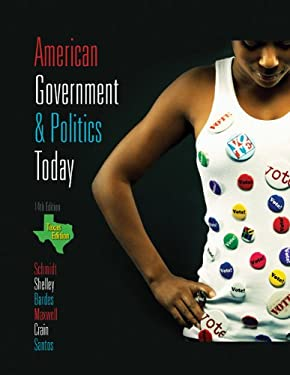 American Government & Politics Today, Texas Edition 9780495568667