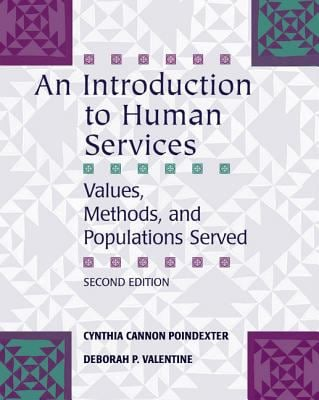 An Introduction to Human Services: Values, Methods, and Populations Served 9780495007920