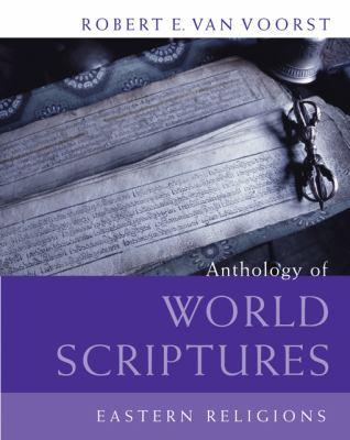 Anthology of World Scriptures: Eastern Religions 9780495170600