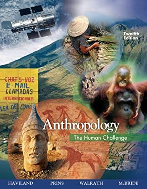 Anthropology: The Human Challenge 9780495095590