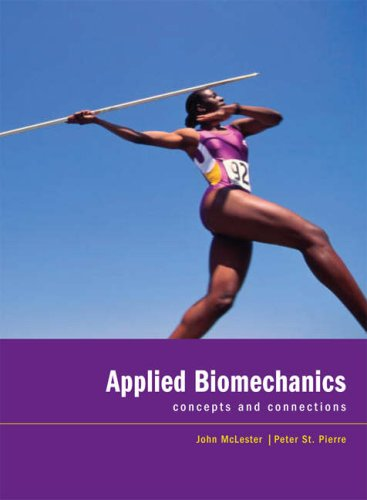 Applied Biomechanics: Concepts and Connections 9780495105862