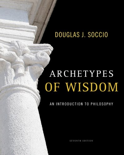 Archetypes of Wisdom: An Introduction to Philosophy 9780495603825