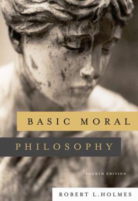 Basic Moral Philosophy 9780495007975