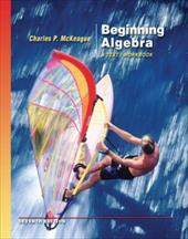 Beginning Algebra: A Text/Workbook [With CDROM]