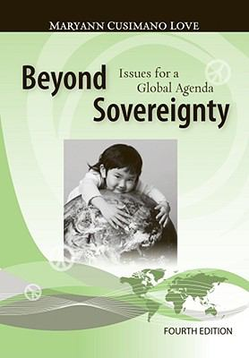 Beyond Sovereignty: Issues for a Global Agenda 9780495793236