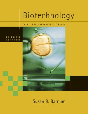 Biotechnology: An Introduction 9780495112051