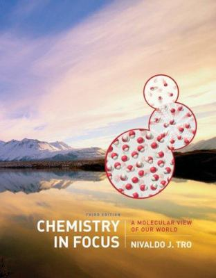 Chemistry in Focus: A Molecular View of Our World 9780495017691