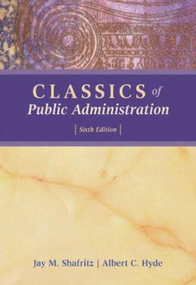 Classics of Public Administration 9780495189565