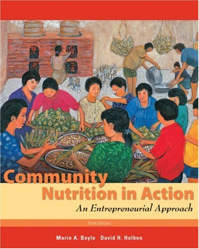 Community Nutrition in Action: An Entrepreneurial Approach 9780495559016