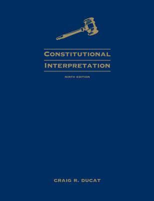 Constitutional Interpretation 9780495502845