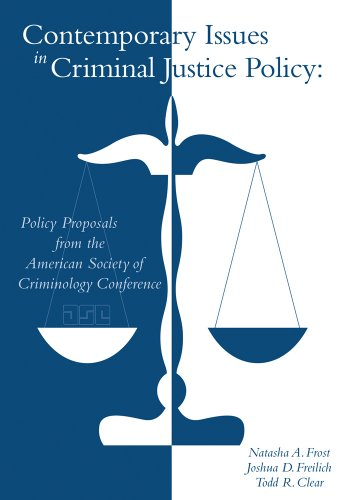 Contemporary Issues in Criminal Justice Policy: Policy Proposals from the American Society of Criminology Conference 9780495911098