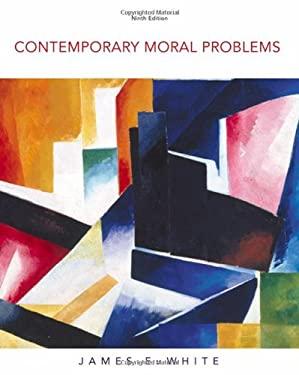 Contemporary Moral Problems 9780495553205
