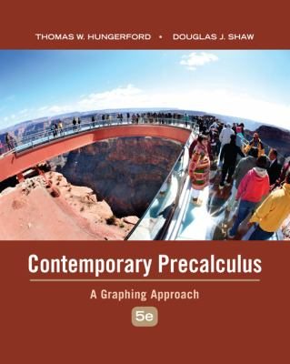 Contemporary Precalculus: A Graphing Approach 9780495108337