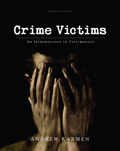 Crime Victims: An Introduction to Victimology 9780495599296