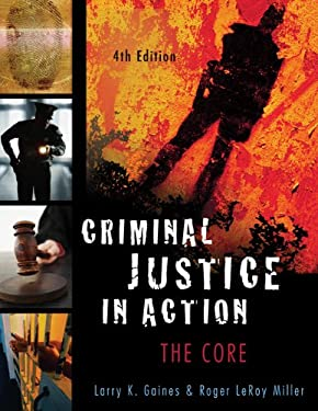 Criminal Justice in Action: The Core 9780495094753