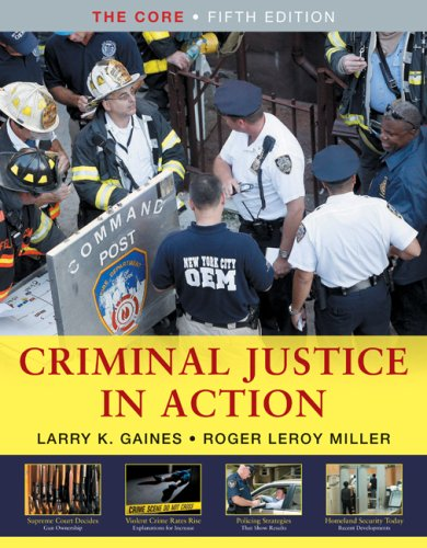 Criminal Justice in Action: The Core 9780495601609