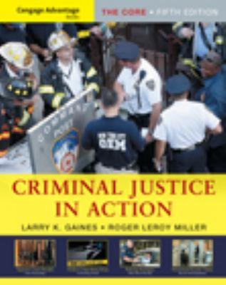 Criminal Justice in Action: The Core 9780495602606