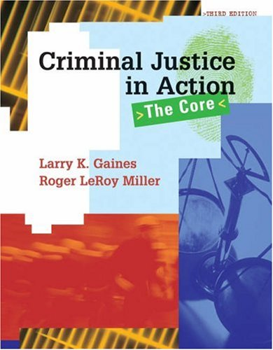 Criminal Justice in Action: The Core [With CDROM] 9780495003052