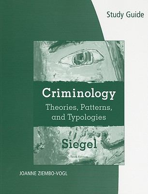 Criminology: Theories, Patterns, and Typologies 9780495600176