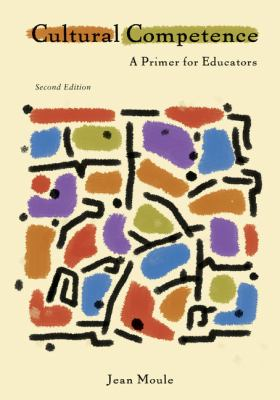 Cultural Competence: A Primer for Educators 9780495915294