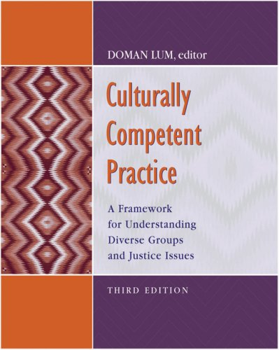Culturally Competent Practice: A Framework for Understanding Diverse Groups and Justice Issues 9780495189787