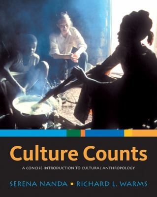 Culture Counts: A Concise Introduction to Cultural Anthropology 9780495007876