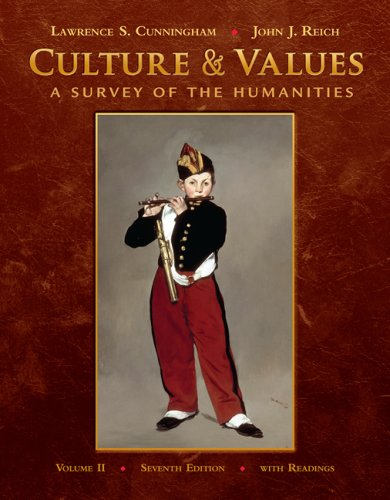 Culture & Values, Volume II: A Survey of the Humanities with Readings [With Access Code] 9780495569268