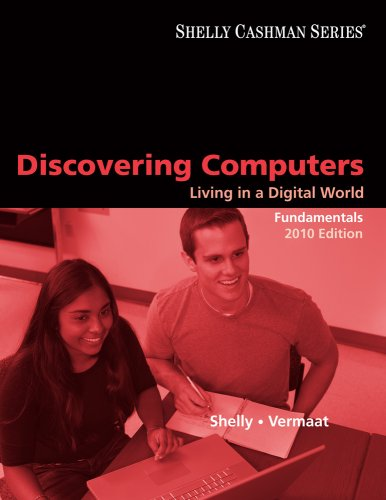 Discovering Computers 2010: Living in a Digital World, Fundamentals 9780495806387