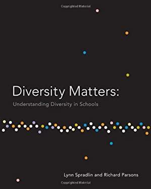 Diversity Matters: Understanding Diversity in Schools 9780495189527