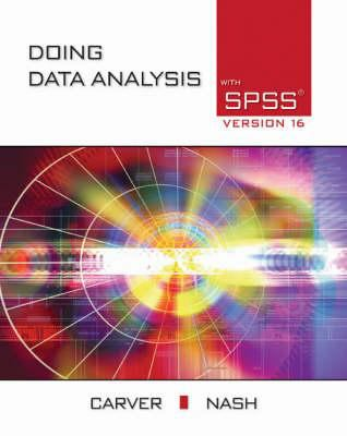 Doing Data Analysis with SPSS Version 16 [With CDROM] 9780495556510