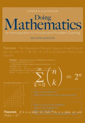 Doing Mathematics: An Introduction to Proofs and Problem-Solving 9780495108160