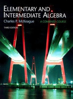 Elementary and Intermediate Algebra: A Combined Course 9780495384823