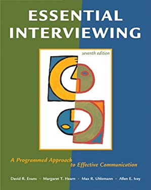 Essential Interviewing: A Programmed Approach to Effective Communication 9780495095118