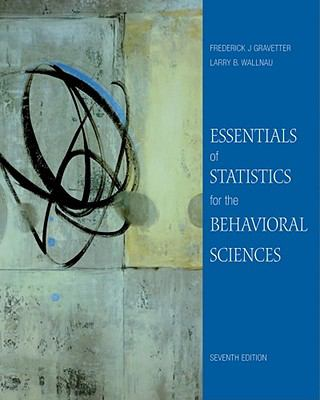 Essentials of Statistics for the Behavioral Sciences 9780495812203