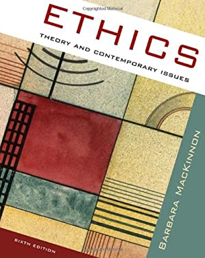 Ethics: Theory and Contemporary Issues 9780495506799