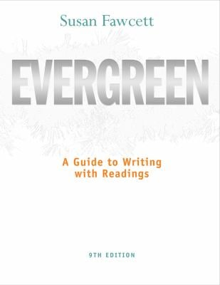 Evergreen: A Guide to Writing with Readings 9780495798576