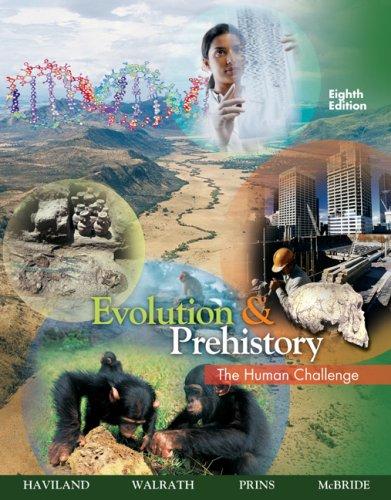 Evolution and Prehistory: The Human Challenge 9780495381907