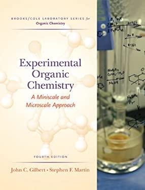 Experimental Organic Chemistry: A Miniscale & Microscale Approach 9780495013341