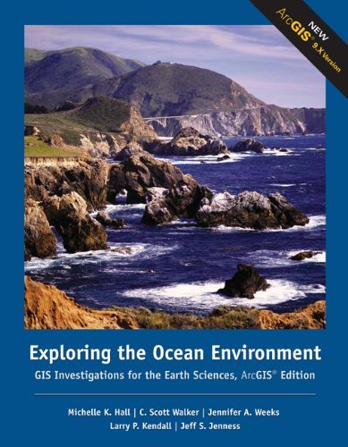 Exploring the Ocean Environment: GIS Investigations for the Earth Sciences, ArcGIS Edition 9780495115069