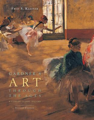 Gardner's Art Through the Ages: A Concise Global History [With Artstudy]