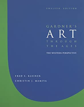 Gardner's Art Through the Ages: The Western Perspective [With CDROM] - 12th Edition