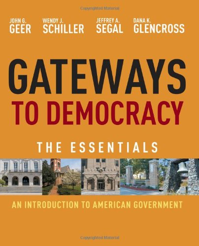 Gateways to Democracy: An Introduction to American Government: The Essentials 9780495906193