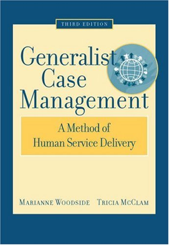 Generalist Case Management: A Method of Human Service Delivery 9780495004882