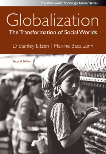 Globalization: The Transformation of Social Worlds 9780495504320