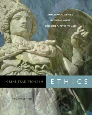 Great Traditions in Ethics 9780495094982