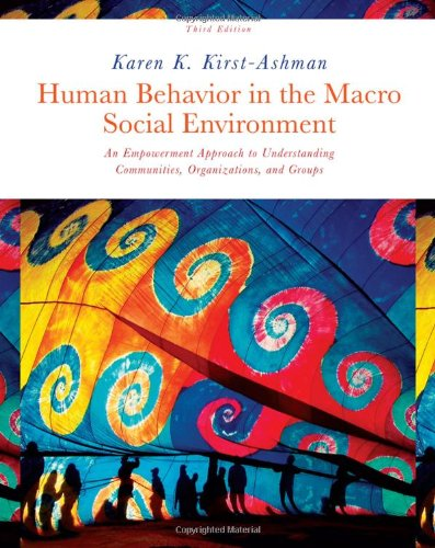 Human Behavior in the Macro Social Environment: An Empowerment Approach to Understanding Communities, Organizations, and Groups 9780495813651