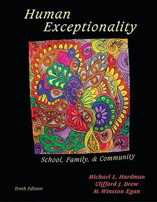 Human Exceptionality: School, Community, and Family 9780495810582