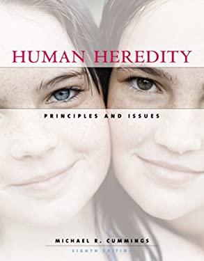 Human Heredity  Principles  amp  IssuesHuman Heredity
