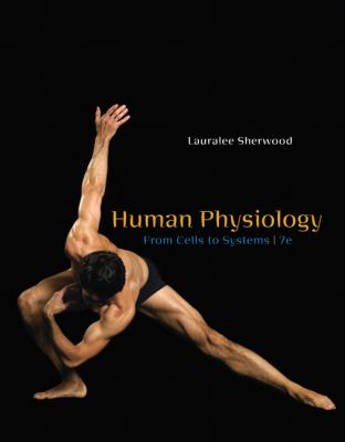 Human Physiology: From Cells to Systems 9780495391845